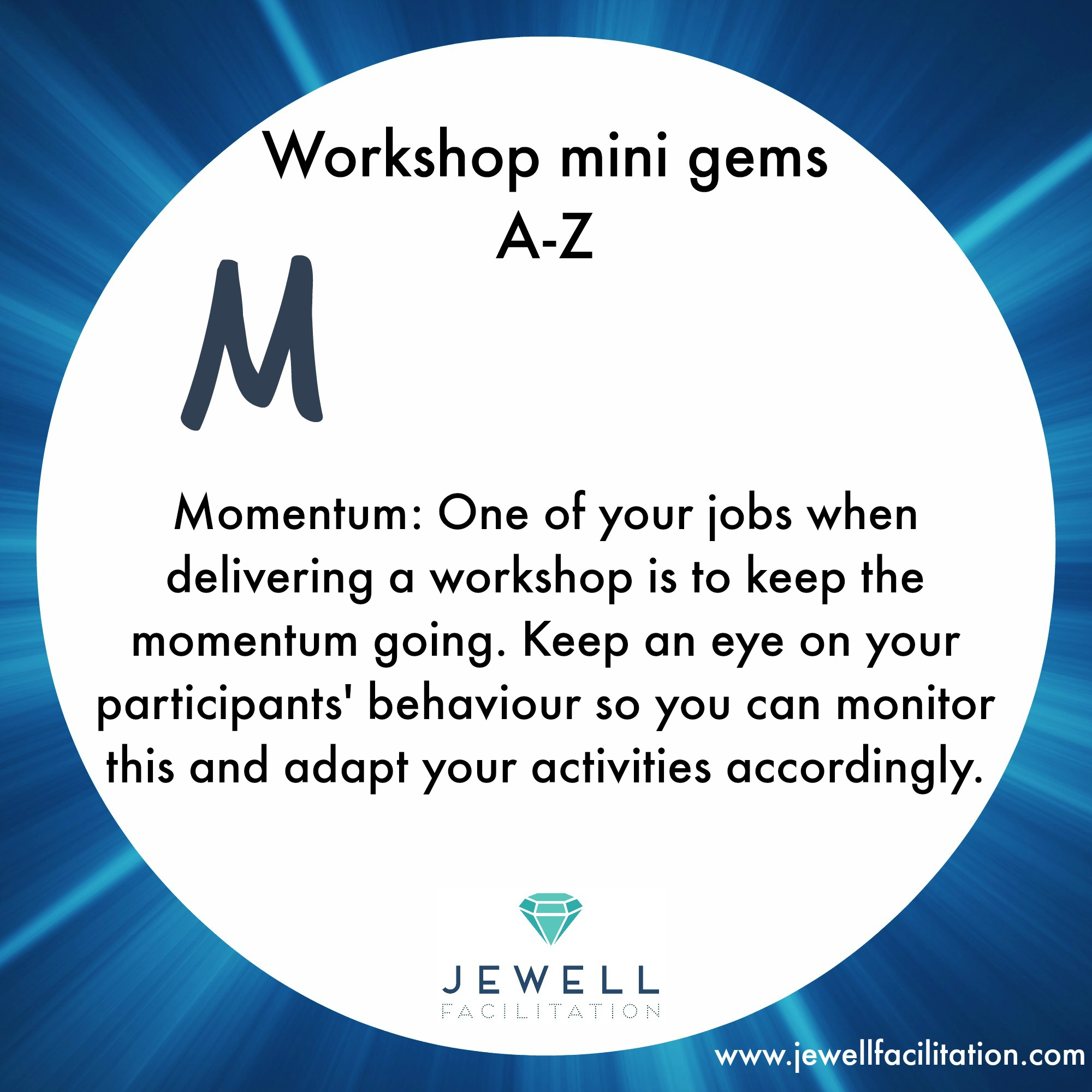 A-Z of Workshop minigems part 3 – Momentum to Reflection